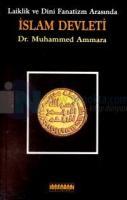 Laiklik ve Dini Fanatizm Arasında İslam Devleti