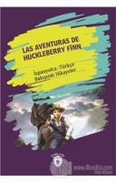 Las Aventuras De Huckleberry Finn (Huckleberry Finn'in Maceraları) İspanyolca Türkçe Bakışımlı Hikayeler