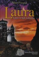 Laura ve Işık Labirenti (Ciltli)