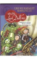 Leo ve Hayalet Korsanlar - Küçük Leo Da Vinci