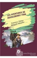 Les Aventures De Huckleberry Finn (Huckleberry Finn'in Maceraları) Fransızca Türkçe Bakışımlı Hikaye