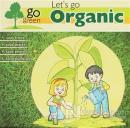 Let's Go Organic