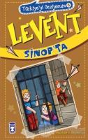 Levent Sinop'ta / Türkiye'yi Geziyorum 6