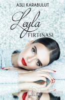 Leyla Fırtınası (Ciltli)