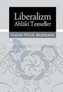Liberalizm: Ahlaki Temeller