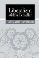 Liberalizm, Ahlaki Temeller