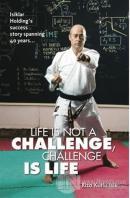 Life Is Not A Challenge, Challenge Is Life (Ciltli)