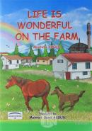 Life Is Wonderful On The Farm