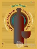 Likörden Şaraba Votkadan Rakıya Tekel'in Nesi Kaldı