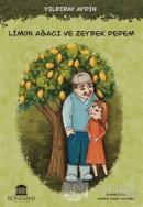 Limon Ağacı ve Zeybek Dedem