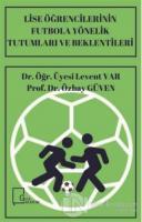 Lise Öğrencilerinin Futbola Yönelik Tutumları ve Beklentileri