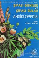 Lokman Hekim ve İbni Sina'dan Günümüze Kadar Şifalı Bitkiler ve Şifalı Sular Ansiklopedisi
