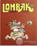 Lombak Cilt: 4 Sayı: 19-24  Kasım 2002 - Nisan 2003 (Ciltli)