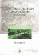 Lozan Mübadillerinin Manisa Vilayetine İskanları