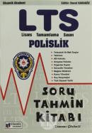 LTS (Lisans Tamamlama Sınavı) - Polislik Soru Tahmin Kitabı