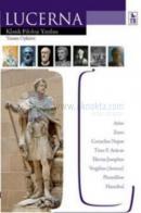 Lucerna - Klasik Filoloji Yazıları / Yaşam Öyküsü