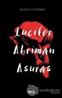 Lucifer Ahriman Asuras