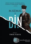 M. Kemal ve Din