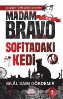 Madam Bravo - Sofitadaki Kedi