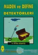 Maden ve Define Detektörleri