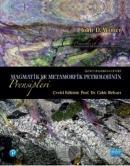 Magmatik ve Metamorfik Petrolojinin Prensipleri