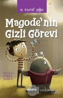 Magode'nin Gizli Görevi