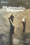 Mahmud ile Meryem