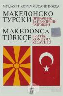 Makedonca Türkçe Pratik Konuşma Klavuzu