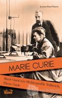 Marie Curie'nin Otobiyografik Notlarıyla, Pierre Curie