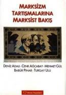 Marksizm Tartışmalarına Marksist Bakış