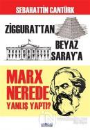 Marx Nerede Yanlış Yaptı?