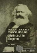 Marx'ın İktisadi Düşüncesinin Oluşumu