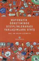 Matematik Öğretiminde Disiplinlerarası Yaklaşımlara Giriş