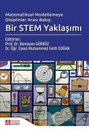 Matematiksel Modelemeye Disiplinler Arası Bakış; Bir Stem Yaklaşımı