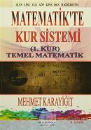 Matematikte Kur Sistemi / (1. Kur) Temel Matematik
