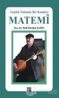 Matemi - Aşıklık Yolunda Bir Kamber