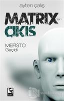 Matrix'ten Çıkış