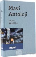 Mavi Antoloji - 25 Yılın Öğrettikleri (Ciltli)