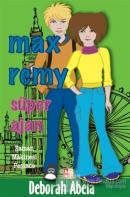 Max Remy -  Süper Ajan Zaman Makinesi Peşinde
