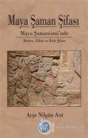 Maya Şaman Şifası