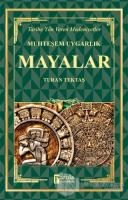 Mayalar - Muhteşem Uygarlık