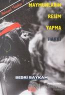 Maymunların Resim Yapma Hakkı ve Duchamp-Sonrası Krizi
