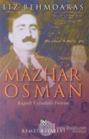 Mazhar Osman Kapalı Kutudaki Fırtına