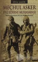 Meçhul Asker - 1912 Edirne Muhasarası