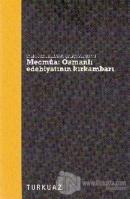 Mecmua - Osmanlı Edebiyatının Kırkambarı