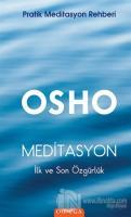 Meditasyon : İlk ve Son Özgürlük