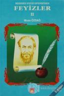 Mehmed Feyzi Efendi'den Feyizler 2