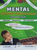 Mental Aritmatik Öğreniyorum 1. Kitap - Toplama İşlemi