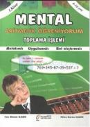 Mental Aritmetik Öğreniyorum 1. Kitap: Toplama İşlemi