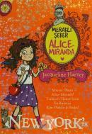 Meraklı Şeker Alice Miranda New York'ta